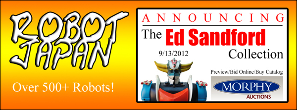Ed Sandford Chogokin Collection @ Morphy Auctions 9-13-2012